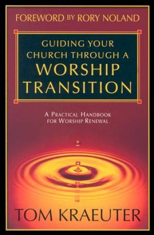 Guide Your Church Through a Worship Transition
