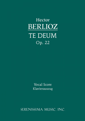 Te Deum, Op. 22 - Vocal Score