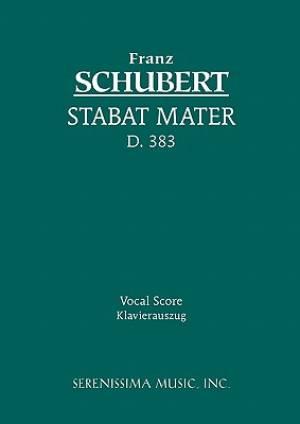 Stabat Mater, D. 383 - Vocal Score