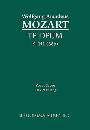 Te Deum, K. 141 (66b) - Vocal Score