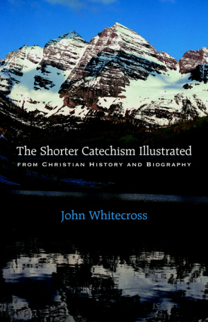 Shorter Catechism Illustrated - Paperback