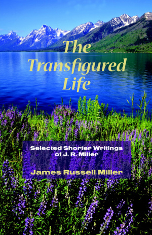 Transfigured Life
