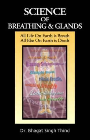 Science of Breathing and Glands
