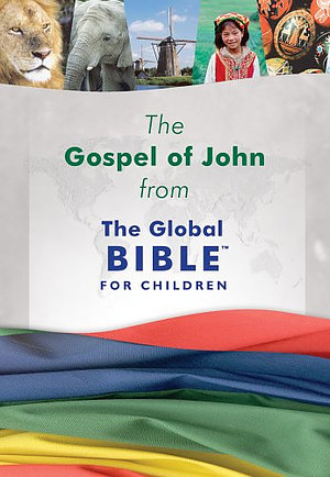 CEV Global Gospel of John for Children: Paperback