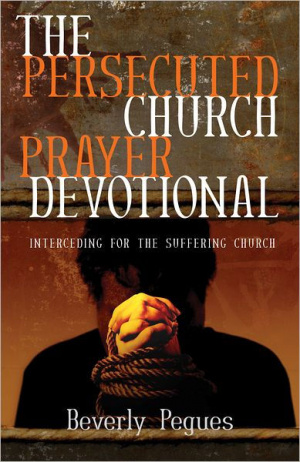 Persecuted Church Prayer Devotional The