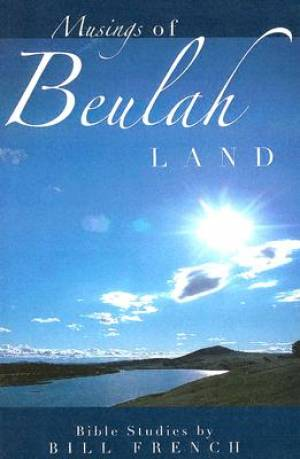 Musings of Beulah Land