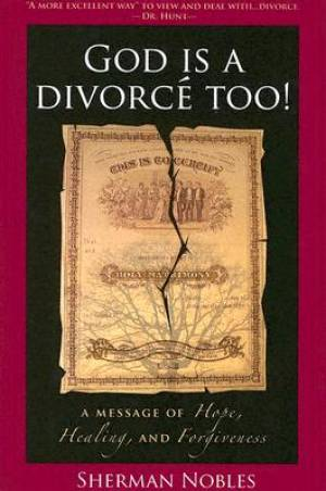 God Is a Divorce Too!