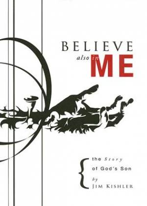 Believe Also in Me