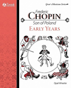 Frederic Chopin Son Of Poland Early Years