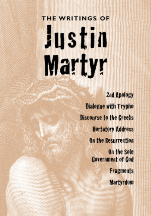 Writings Of Justin Martyr