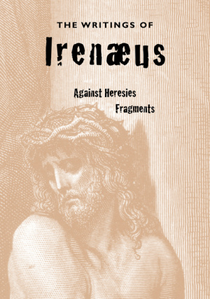 Writings Of Irenaeus