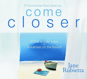 Come Closer : A Call To Life Love And Breakfast On The Beach
