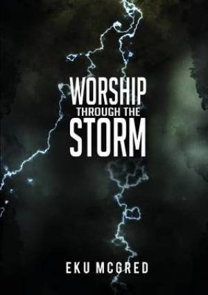 Worship Through the Storm