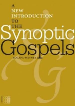 New Introduction to the Synoptic Gospels