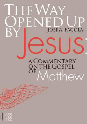 The Way Opened Up by Jesus