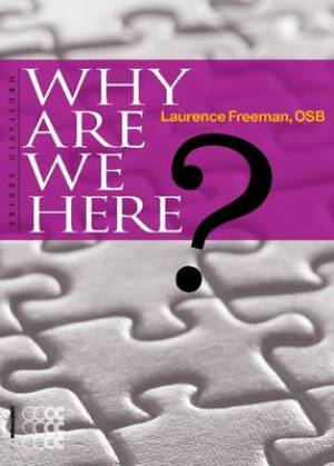 Why are We Here?