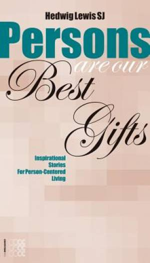 Persons are Our Best Gifts
