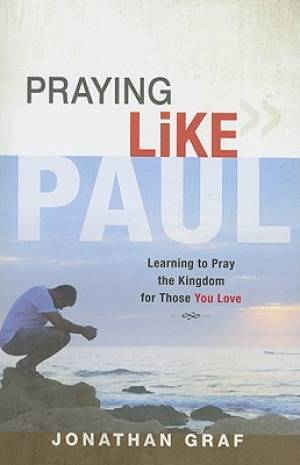 Praying Like Paul