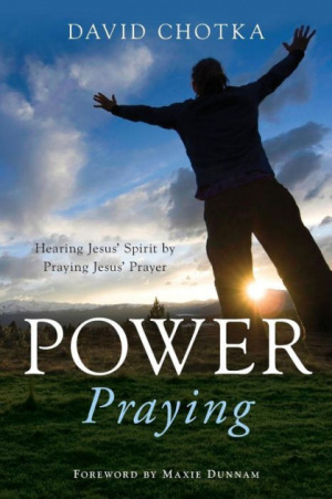 Power Praying : Hearing Jesus Spirit By Praying Jesus Prayer