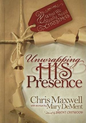 Unwrapping His Presence