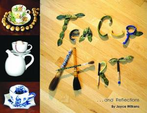 Teacup Art And Reflections