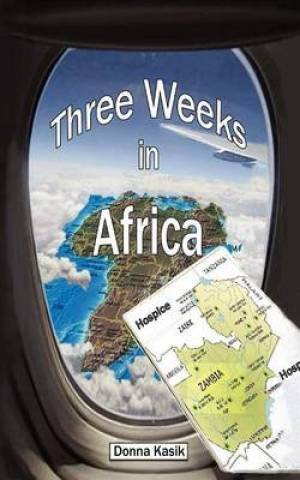 Three Weeks in Africa