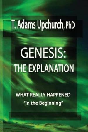 GENESIS: THE EXPLANATION