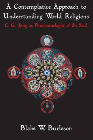 A Contemplative Approach to Understanding World Religions