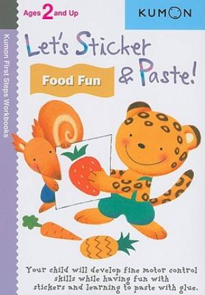Lets Sticker And Paste Food Fun