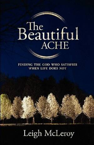 The Beautiful Ache