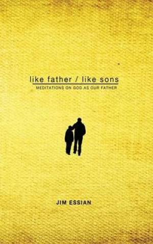Like Father, Like Sons
