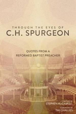 Through the Eyes of C.H. Spurgeon