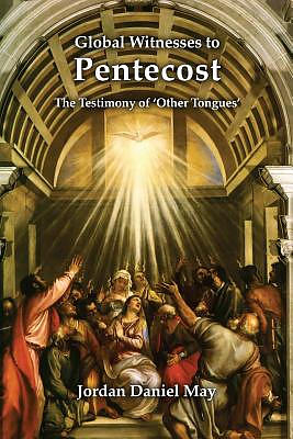 Global Witnesses to Pentecost: The Testimony of 'other Tongues'