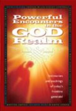 Powerful Encounters In The God Realm Paperback Book