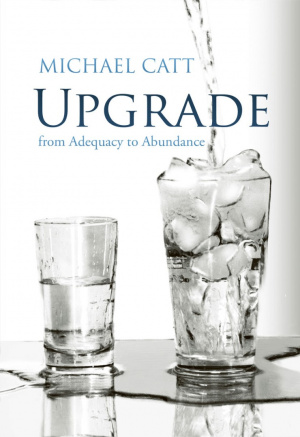 Upgrade : From Adequacy To Abundance