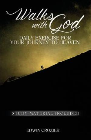 Walks with God