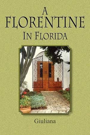 A Florentine in Florida