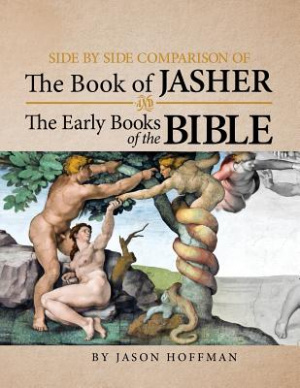 Side By Side Comparison of The Book of Jasher And The Early Books of The Bible