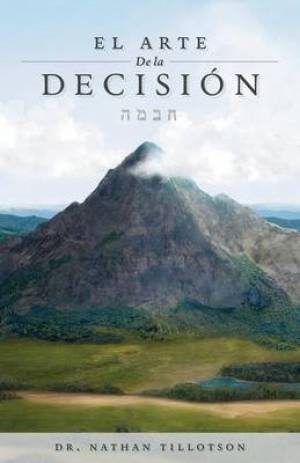 El Arte de La Decision