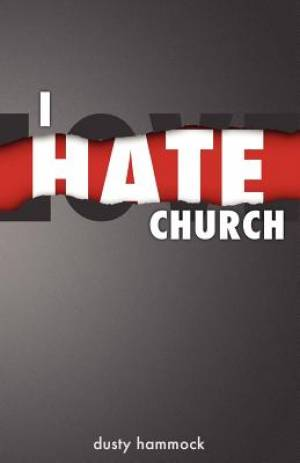 I Hate Church