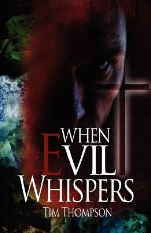 When Evil Whispers