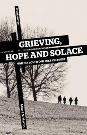 Grieving, Hope and Solace