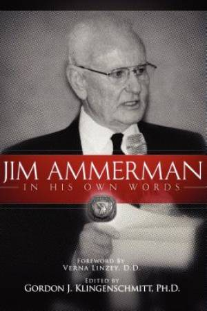 Jim Ammerman in His Own Words