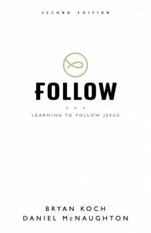 Follow: Learning to Follow Jesus