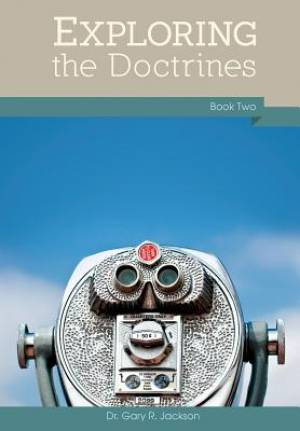 Exploring the Doctrines: Book Two