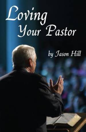 Loving Your Pastor