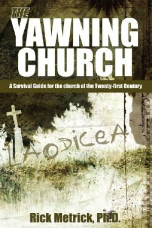 The Yawning Church