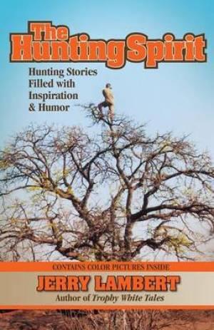 The Hunting Spirit
