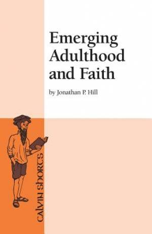 Emerging Adulthood and Faith