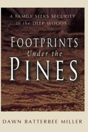 Footprints Under the Pines